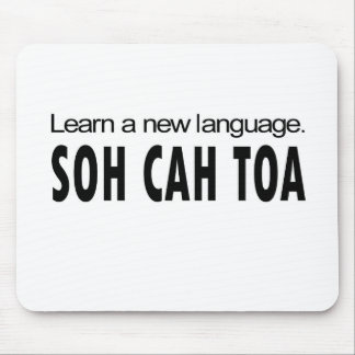 SOH CAH TOA _ learn a new language Mouse Pad