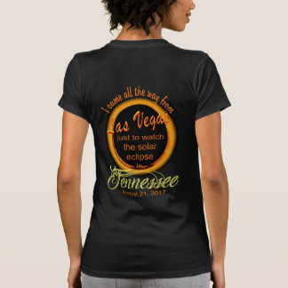 Solar Eclipse - Las Vegas to TN Women's Shirts