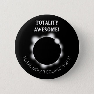 Solar Eclipse Totality Awesome 6 Cm Round Badge