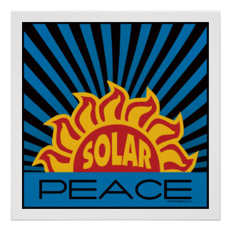 Solar Energy, Peace Poster