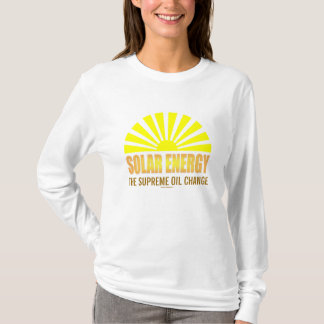 Solar Energy The Supreme Oil Change Tshirt