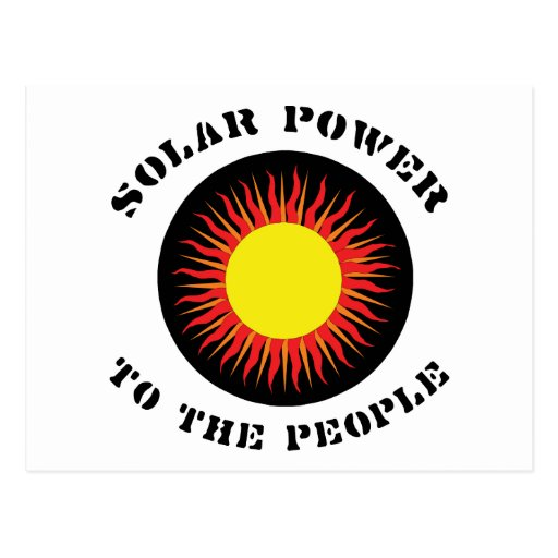 Solar Power To The People Postcards