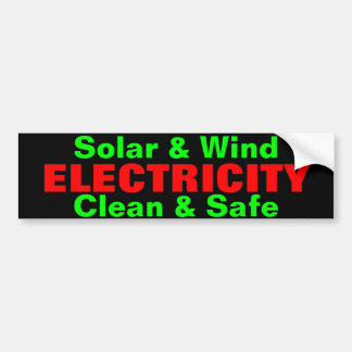Solar & Wind Electricity bumpersticker Bumper Sticker