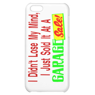 Sold My Mind At Garage Sale iPhone 5C Cases