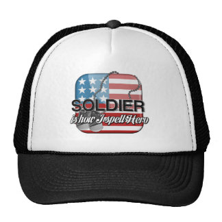 Soldier is how I spell Hero Cap