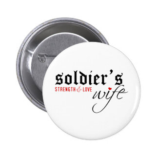 Soldier s Wife Stength Love Pinback Buttons