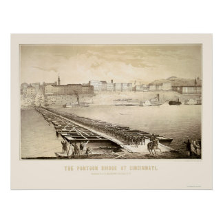 Soldiers on a Cincinnati Pontoon Bridge 1864 Poster