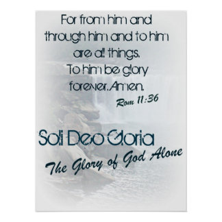 Soli Deo Gloria/ The Glory of God Alone Poster