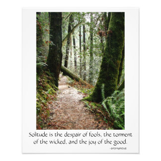 Solitude Quote Trees Redwoods Hiking Trail Poster