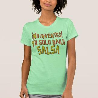 Solo Bailo Salsa T Shirt