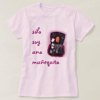 solo soy una muñequita T-Shirt