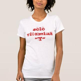 "solo vitamina ""T"" Tee Shirts"