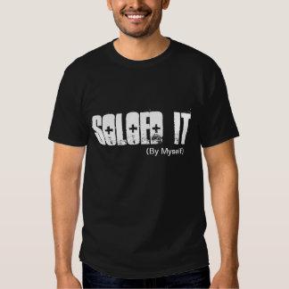 Soloed it tshirt