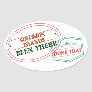 Solomon Islands Been There Done That Oval Sticker