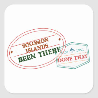 Solomon Islands Been There Done That Square Sticker