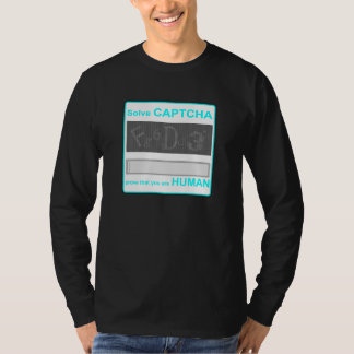 Solve captcha funny shirt
