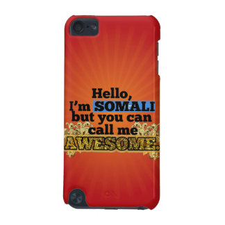 Somali, but call me Awesome iPod Touch (5th Generation) Cover