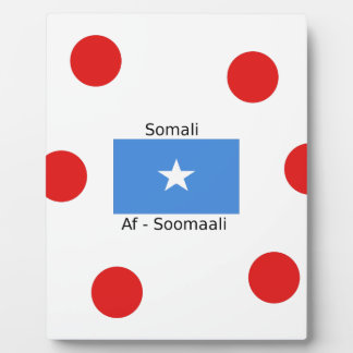 Somali Language And Somalia Flag Design Plaque