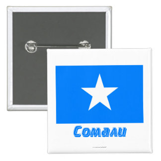 Somalia Flag with name in Russian Pinback Button