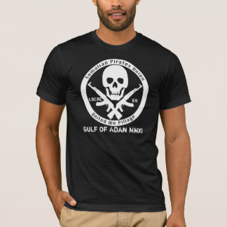 Somalian Pirates Union - Gulf Of Adan MMXI T-Shirt