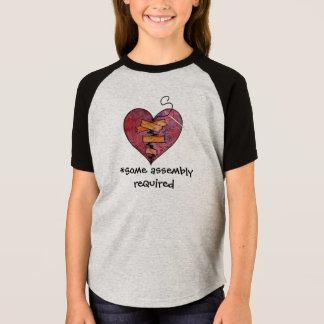Some Assembly Required (for a Mended Heart) Shirt