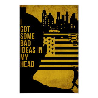 """Some Bad Ideas "" Poster"