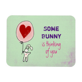 Some Bunny is Thinking of You Magnet