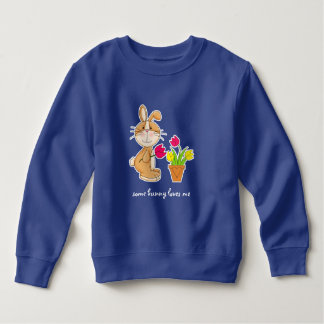 Some Bunny Loves Me Easter Gift Infants' Swetshirt Sweatshirt