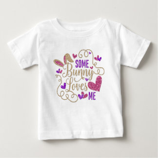 Some Bunny Loves Me White T Shirt