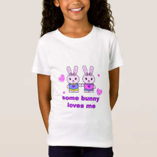 some bunny loves me wht. T-Shirt