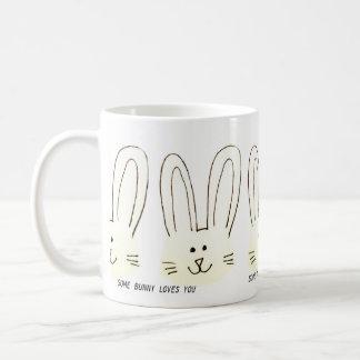 """""""Some Bunny Loves You"""" Coffee Mug"""