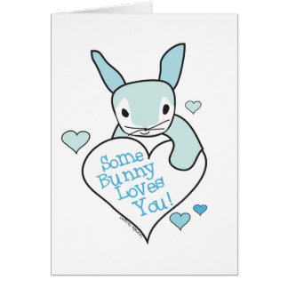 Some Bunny Loves You Gifts Greeting Card