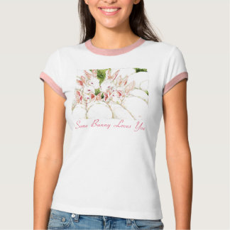 Some Bunny Loves You - White Rabbits Shirt