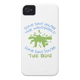 SOME DAYS YOURE THE BUG Case-Mate iPhone 4 CASES
