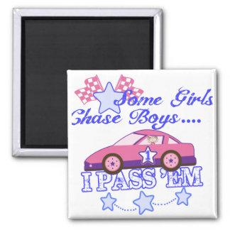 Some Girls Chase Boys....I Pass Em Magnet