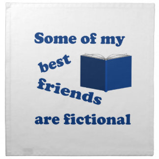 Some of my Best Friends are Fictional Cloth Napkins