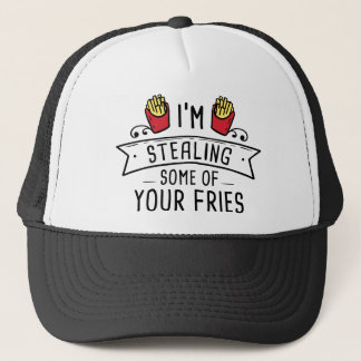 Some Of Your Fries Trucker Hat