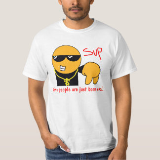 Some people are just born cool. tshirts