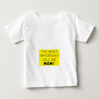 Some People Call Me Accountant Most Important Mom Baby T-Shirt