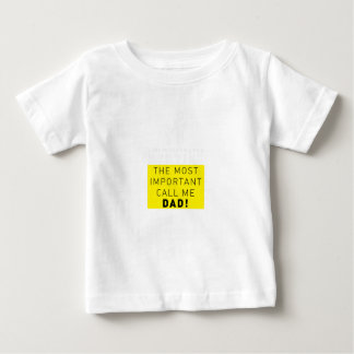 Some People Call Me Dentist Most Important Dad Baby T-Shirt