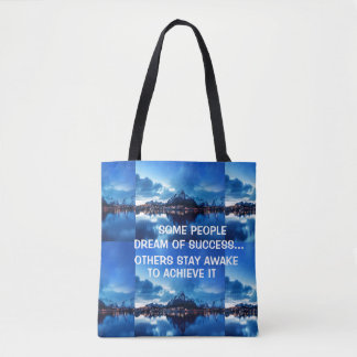 "SOME PEOPLE DREAM OF SUCCESS"" ALL OVER PRINT TOTE TOTE BAG"