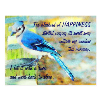 Some people just don t know how to be happy post cards