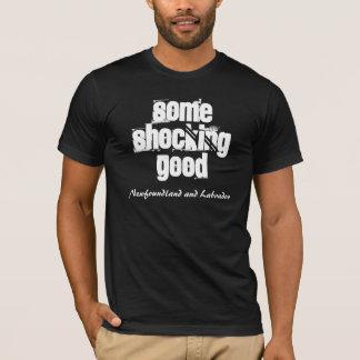 Some Shocking Good, Newfoundland and Labrador T-Shirt