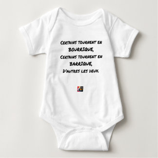 SOME TURN IN SHE-ASS, SOME TURN BABY BODYSUIT