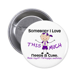 Somebody I Love - Fibromyalgia (Boy) 6 Cm Round Badge