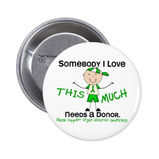 Somebody I Love - Organ Donation Boy Pins