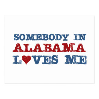 Somebody In Alabama Loves Me Postcard
