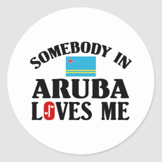 Somebody In Aruba Loves Me Classic Round Sticker