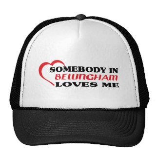 Somebody in Bellingham loves me t shirt Mesh Hats