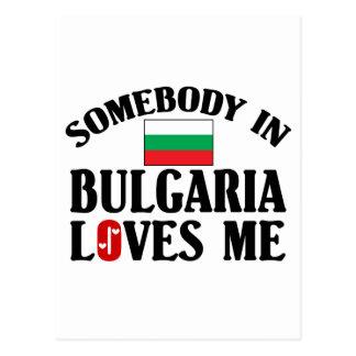 Somebody In Bulgaria Loves Me Postcard